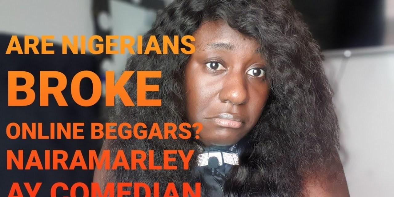 ARE NIGERIANS BROKE ONLINE BEGGARS?