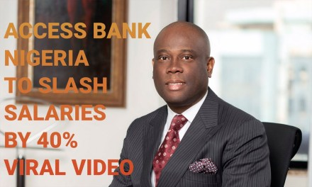 VIRAL VIDEO | ACCESS BANK NIGERIA TO SLASH SALARIES BY 40% | NIGERIAN BANKS in LAGOS NIGERIA