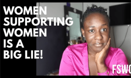 WOMEN SUPPORTING WOMEN IS A BIG LIE!