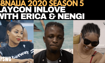 BBNAIJA 2020: LAYCON IS IN LOVE WITH ERICA & NENGI