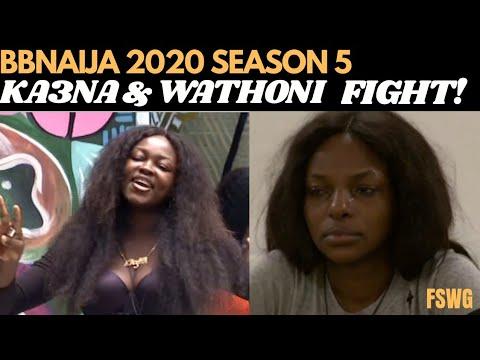 BIG BROTHER NAIJA 2020 SEASON 5  | KA3NA AND WATHONI FIGHT