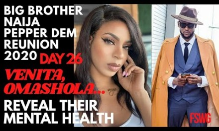 VENITA, OMASHOLA, JACKYE, IKE REVEAL THEIR MENTAL HEALTH | BBNaija REUNION 2020 DAY 26