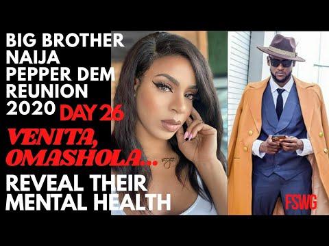 VENITA, OMASHOLA, JACKYE, IKE REVEAL THEIR MENTAL HEALTH | BBNaija REUNION 2020 DAY 26