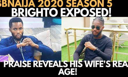 BBNAIJA 2020: PRAISE REVEALS BRIGHTO LIED ABOUT HIS WIFE'S AGE | BRIGHTO EXPOSED!