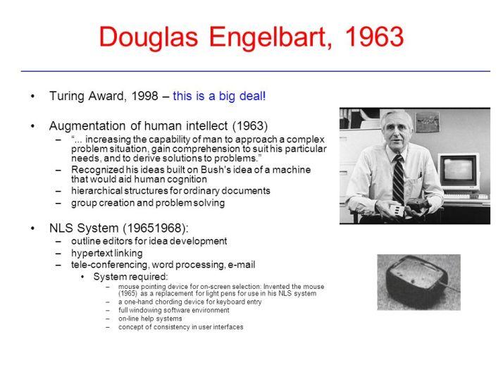 Douglas+Engelbart,+1963+Turing+Award,+1998+–+this+is+a+big+deal!