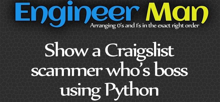 Python Guru Messes with Craigslist Scammer