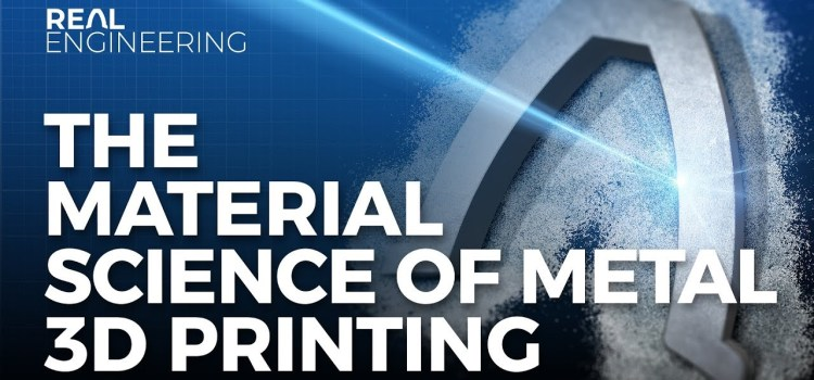 The Material Science of Metal 3D Printing