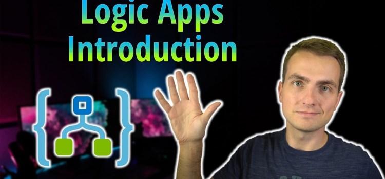 Azure Logic Apps Introduction