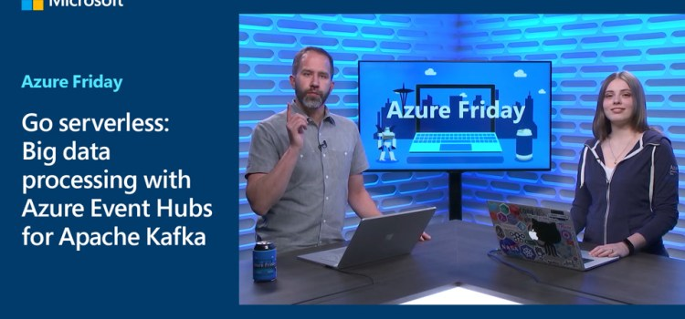 Big data processing with Azure Event Hubs for Apache Kafka