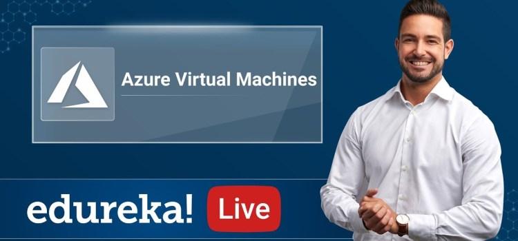 Azure Virtual Machine and Virtual Networking Tutorial