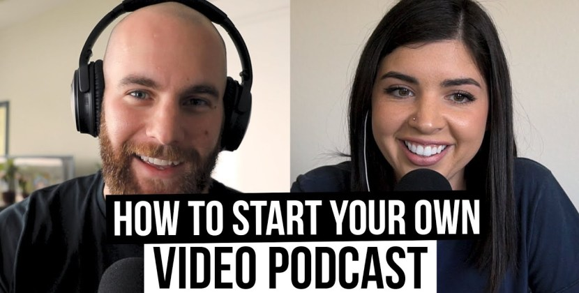 How To Start A Video Podcast