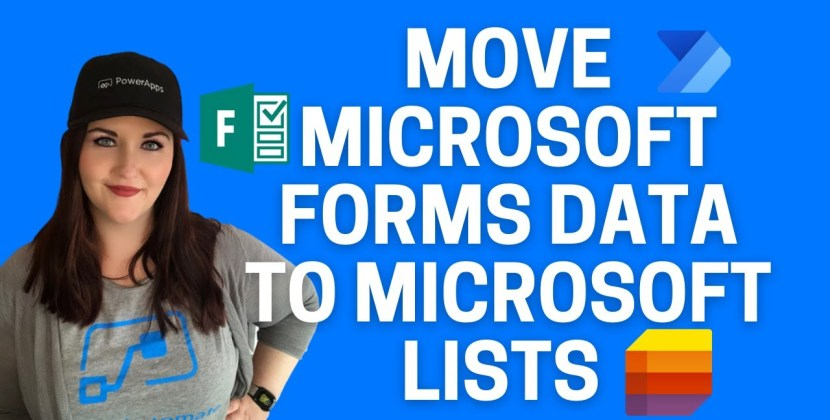 How to Move Microsoft Forms Data to Microsoft Lists