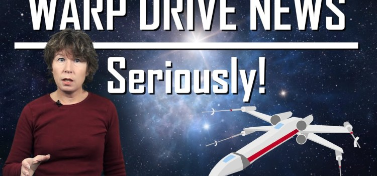 Are Warp Drives Possible? The Answer May Surprise You.