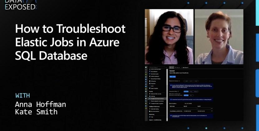 How to Troubleshoot Elastic Jobs in Azure SQL Database