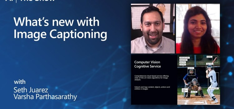 What's new with Image Captioning