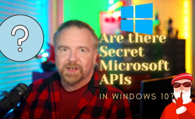 Are there Secret Microsoft APIs in Windows 10?