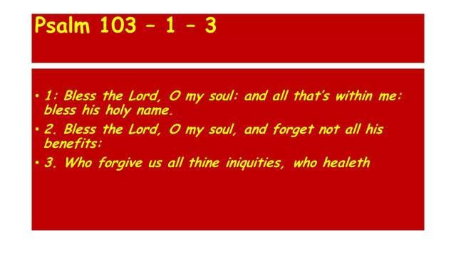 Psalm 103 – 1 – 3