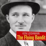 Ken Leishman: The Flying Bandit