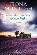 Fiona McIntosh: Wenn der Lavendel wieder blüht