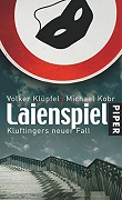 Volker Klüpfel/ Michael Kobr: Laienspiel