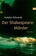 Katelyn Edwards: Der Shakespeare-Mörder