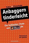 Kober X Dünschede: Anbaggern Tinderleicht
