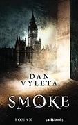 Dan Wyleta: Smoke