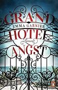 Emma Garnier: Grand Hotel Angst