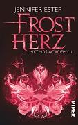 Jennifer Estep: Frostherz. Mythos Academy 3