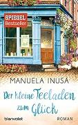 Manuela Inusa: Der kleine Teeladen zum Glück