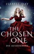 Isabell May: The Chosen One - Die Ausersehene