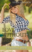 Vivien Johnson: Love without Lies