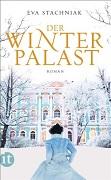 Eva Stachniak: Der Winterpalast