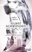 Emily Bold: Silberschwingen