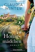Claudia Winter: Das Honigmädchen