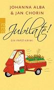 Johanna Alba & Jan Chorin: Jubilate! Ein Papst-Krimi
