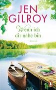 Jen Gilroy: Wenn ich dir nahe bin