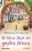 Manuela Inusa: Die kleine Straße der großen Herzen