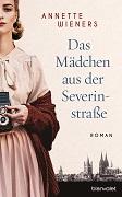 Annette Wieners: Das Mädchen aus der Severinstraße