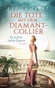 Eve Lambert: Die Tote mit dem Diamantcollier