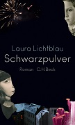 Laura Lichtblau: Schwarzpulver