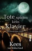 Kees van Kikkerland: Tote spielen kein Klavier
