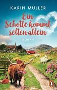 Karin Müller: Ein Schotte kommt selten allein