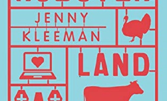 Jenny Kleeman: Roboterland. Wie wir morgen lieben, leben, essen und sterben werden