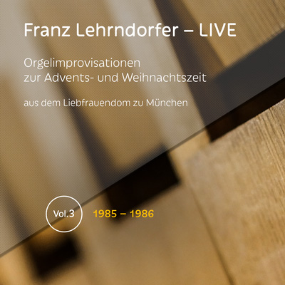Franz Lehrndorfer – LIVE / Vol. 3