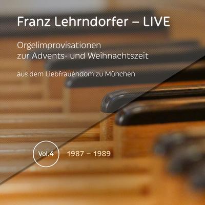 Franz Lehrndorfer – LIVE / Vol. 4