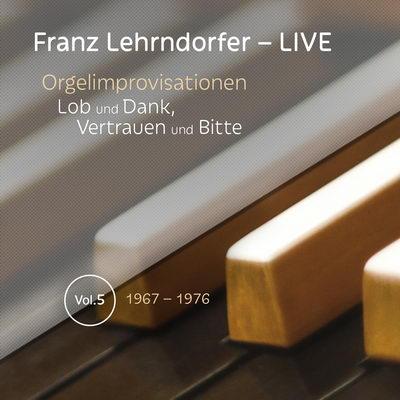 Franz Lehrndorfer – LIVE / Vol. 5