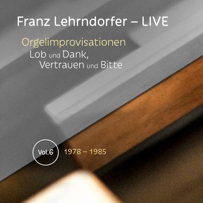 Franz Lehrndorfer – LIVE / Vol. 6
