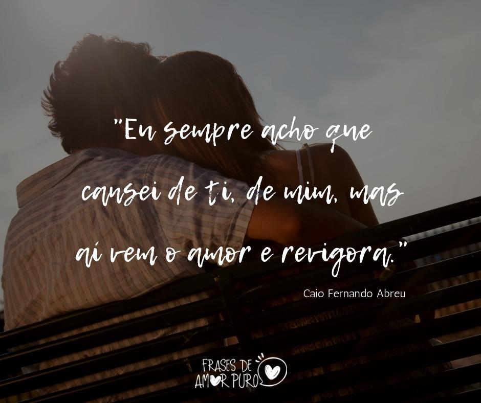 Aí Vem O Amor E Revigora Frases De Amor Puro