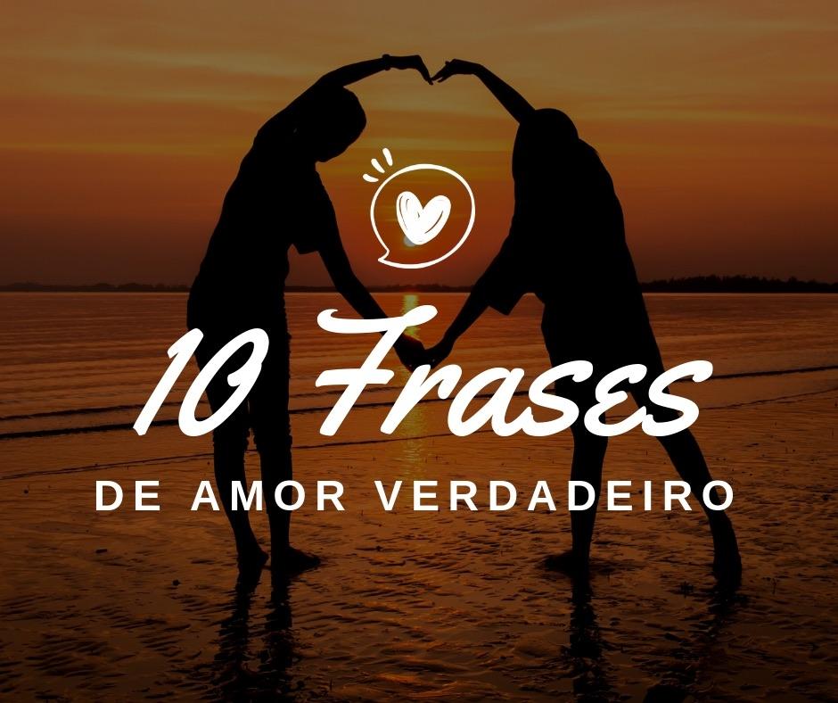 Frases De Amor Verdadeiro Frases De Amor Puro